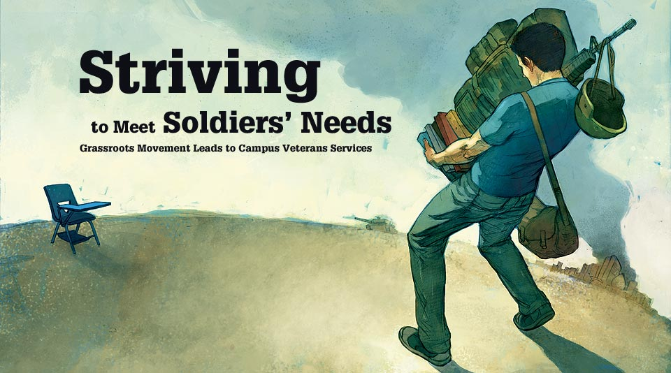 Striving to Meet Soldiers' Needs: Grassroot Movement Leads to Campus Veteran Services